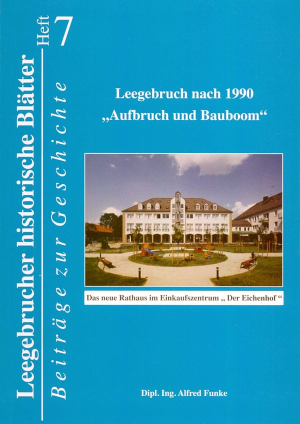 """Leegebruch nach 1990 """"Aufbruch und Bauboom"""""""