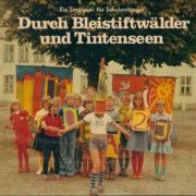 """Durch Bleistiftwälder und Tintenseen (Abbildung: Zeitschrift """"Für Dich"""" Nr. 32/79, S 16f.)"""
