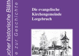 """Titel des Heftes 13 der """"historischen Blätter"""": Die evangelische Kirchengemeinde Leegebruch"""""""