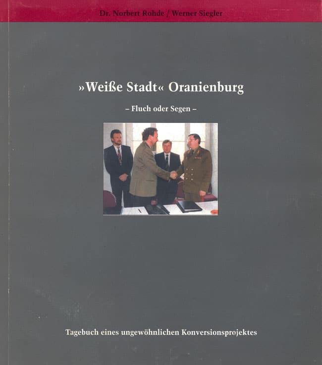»Weiße Stadt« Oranienburg – Fluch oder Segen –