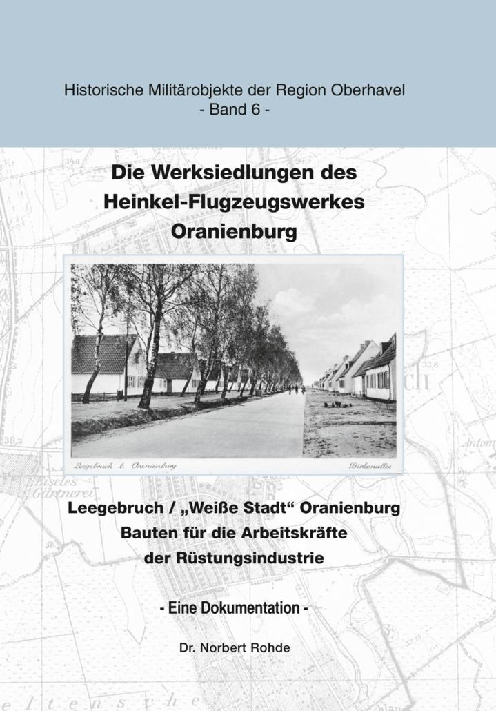 Die Werksiedlungen des Heinkel-Flugzeugwerkes Oranienburg